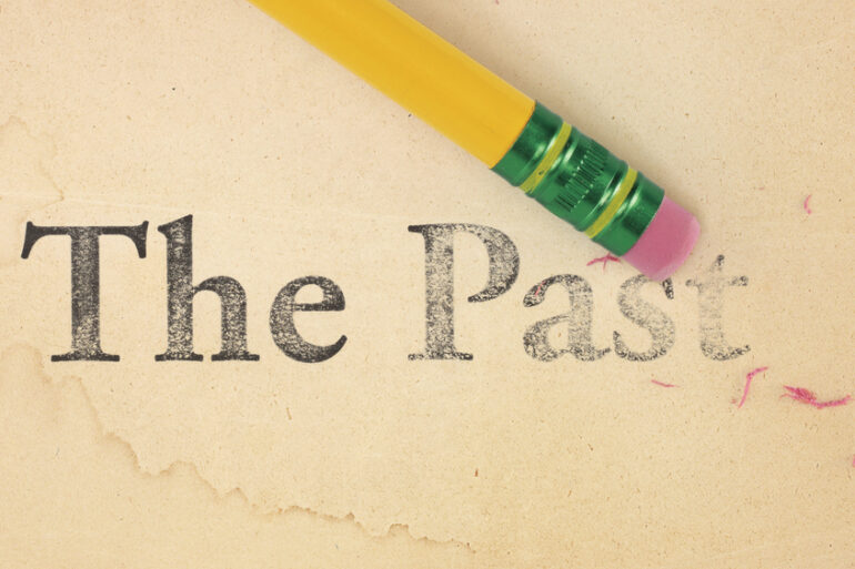 Erasing The Past